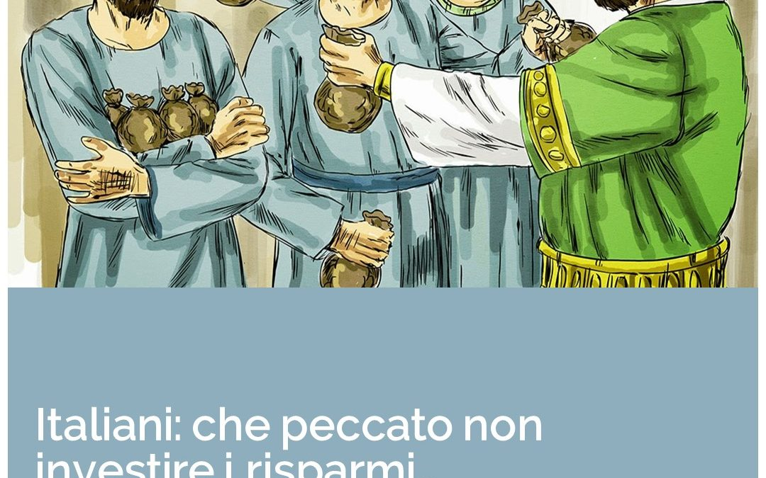 Italiani: che peccato non investire i risparmi