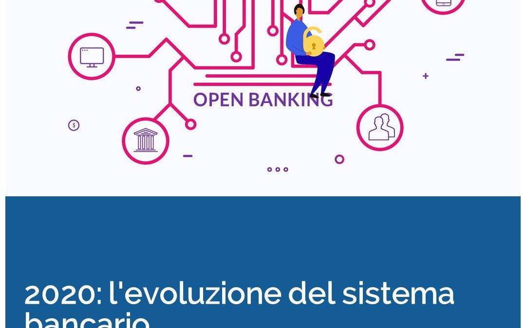 2020: l'evoluzione del sistema bancario