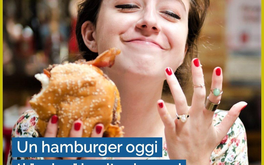 """Un hamburger oggi ti """"salva"""" la vita domani"""