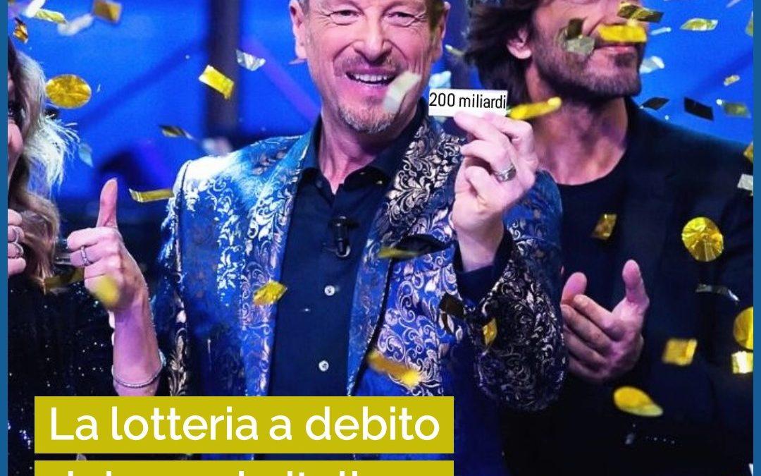 La lotteria a debito del popolo italiano